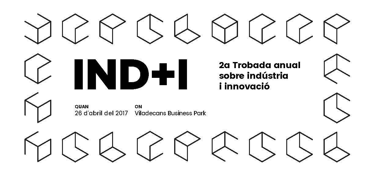 IND I Viladecans. Trobada anual sobre indústria i innovació