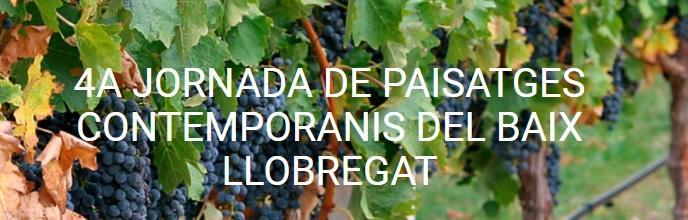4a Jornada de paisajes contemporáneos del Bajo Llobregat