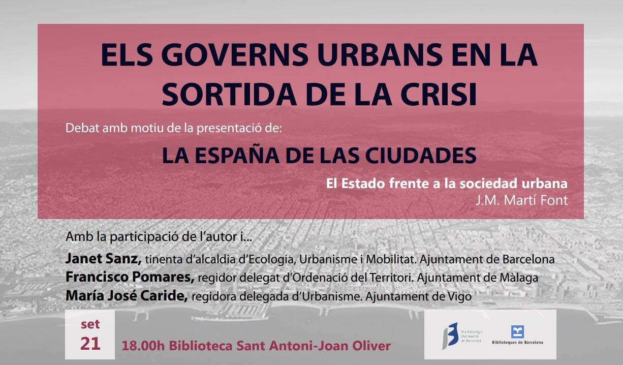 Los gobiernos urbanos en la salida de la crisis, 'La España de las ciudades'
