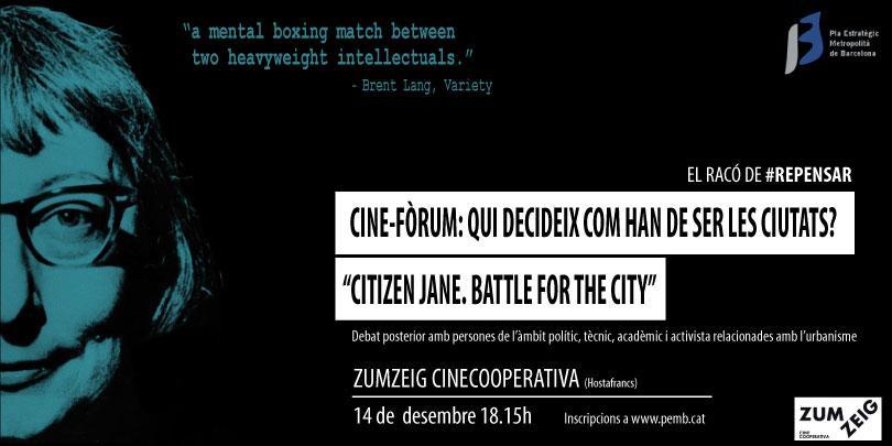 Cine-fòrum: Qui decideix com han de ser les ciutats?