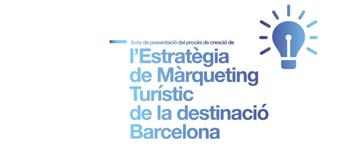 La estrategia de Marketing Turístico del Destino Barcelona