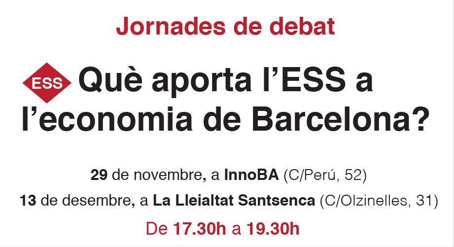 Jornades: Quin projecte socioeconòmic impulsem des de l?ESS a Barcelona?