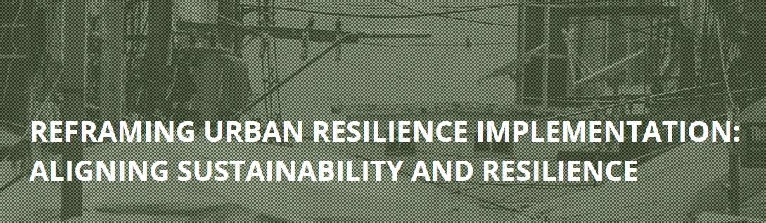 Reframing Urban Resilience Implementation