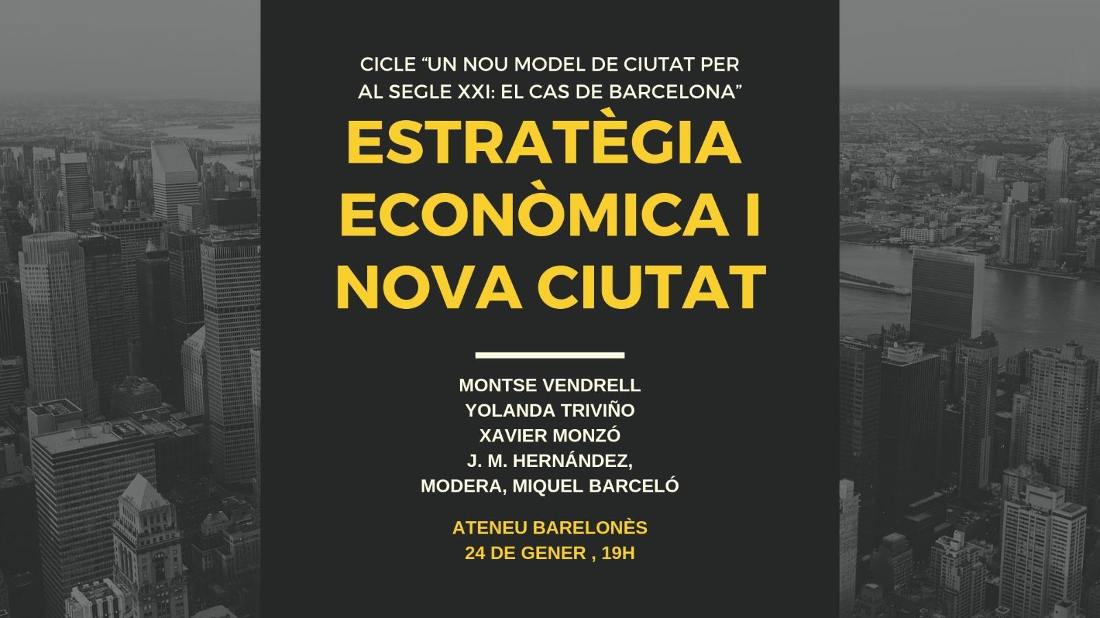 Estratègia Econòmica i Nova Ciutat