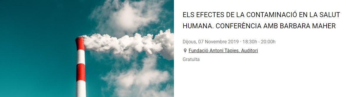 Els efectes de la contaminació en la salut humana. Conferència amb Barbara Maher