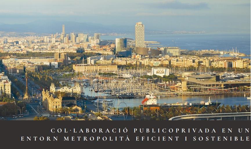 Colaboración publicoprivada en un entorno metropolitano eficiente y sostenible