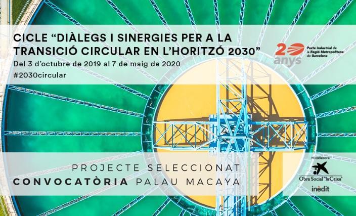 Cicle ?Diàlegs i sinergies per a la transició circular en l?horitzó 2030?