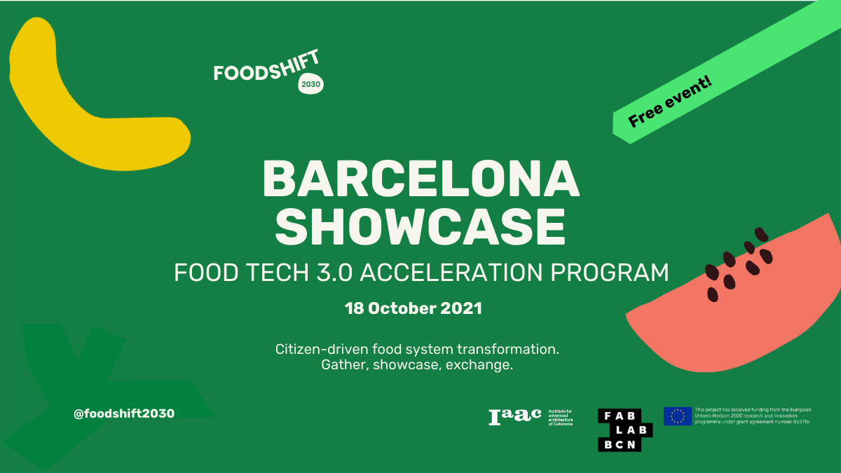 Barcelona Showcase Food Tech 3.0 Acceleration Program