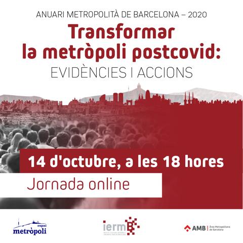 Evidències i accions per transformar la metròpoli postcovid