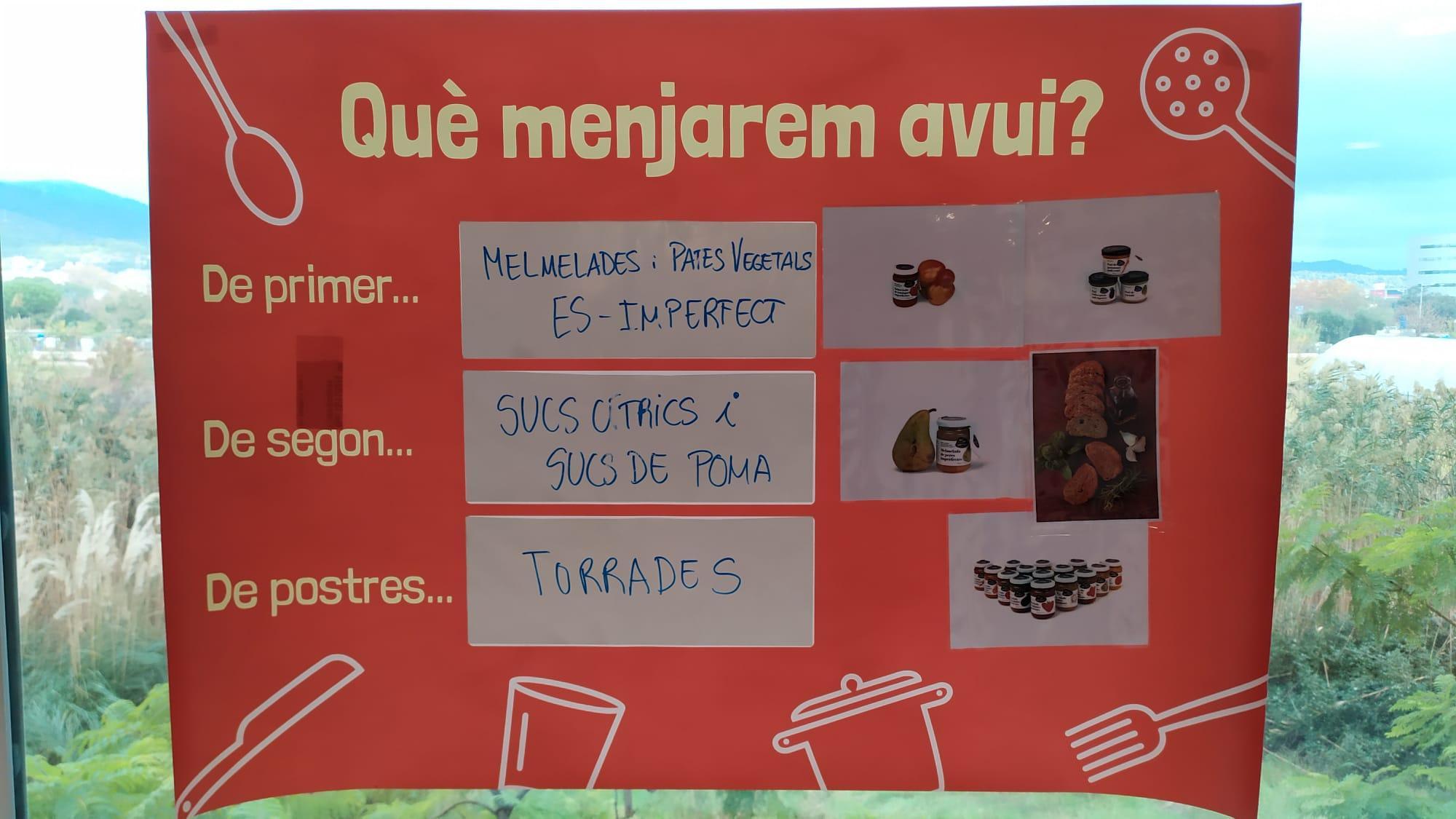 Cartell amb el menú del dia perquè alumnes pensin quanta gana tenen i que ho tinguin en compte a l?hora de servir-se