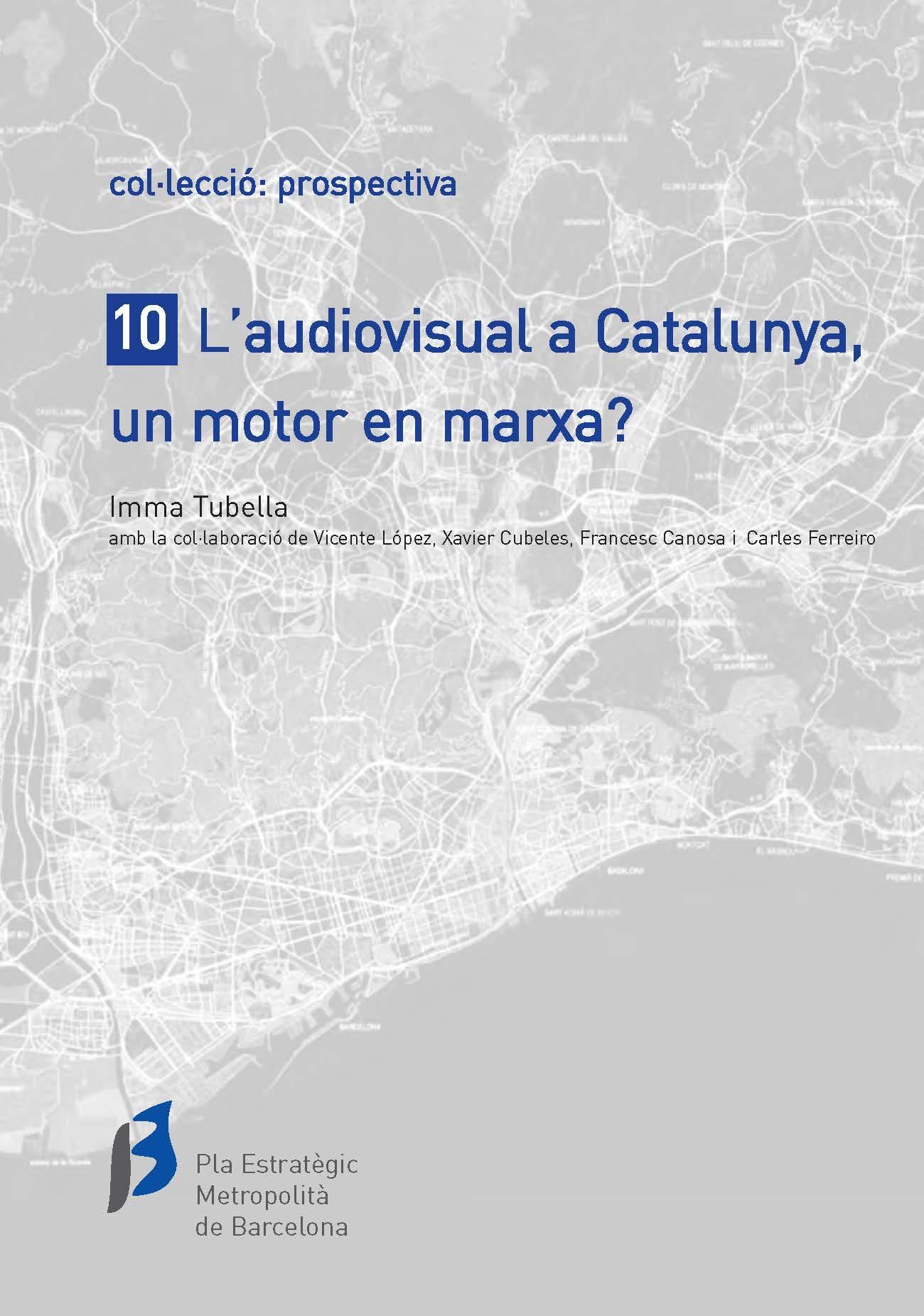 El audiovisual en Cataluña, un motor en marcha?