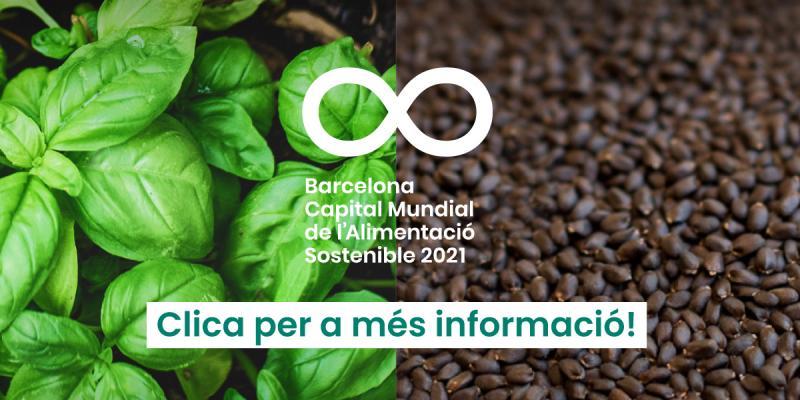 Barcelona 2021. Capital Mundial Alimentació Sostenible