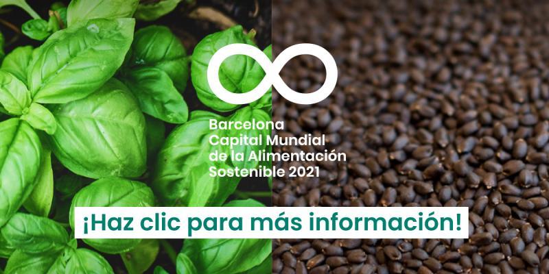 Barcelona 2021. Capital Mundial Alimentación Sostenible